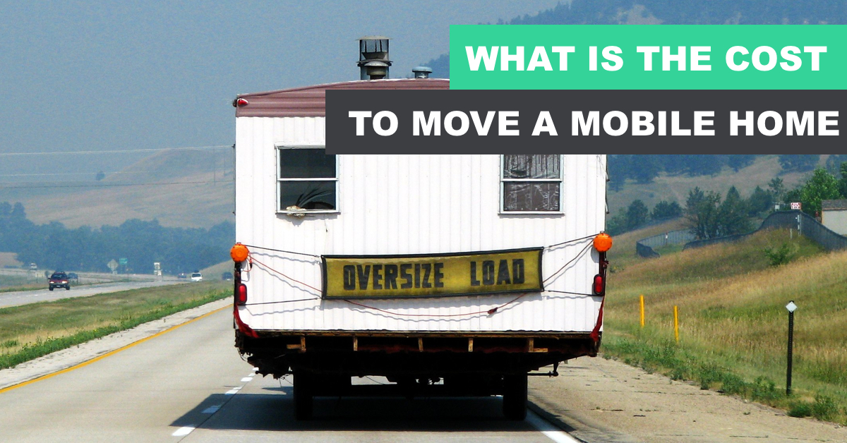 The cost of moving a mobile home