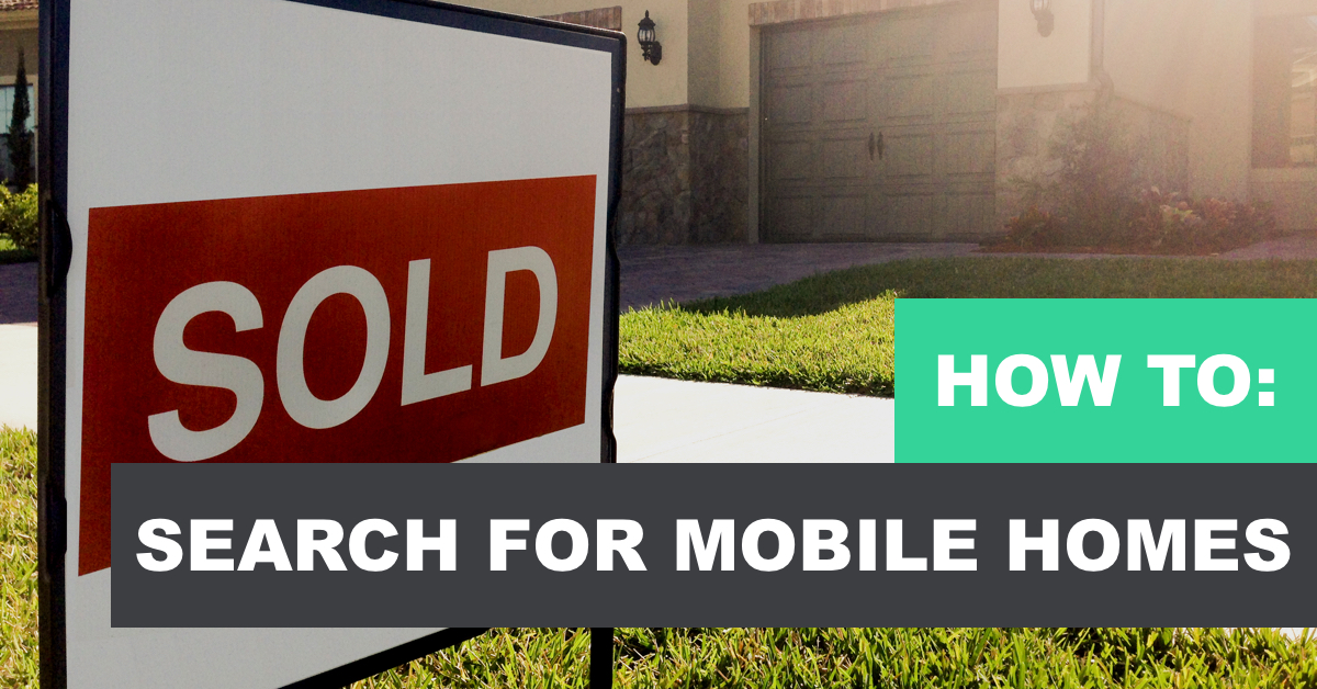 How to search for mobile homes for sale